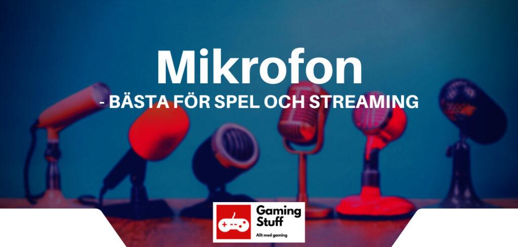 mikrofon - bästa för spel och gaming
