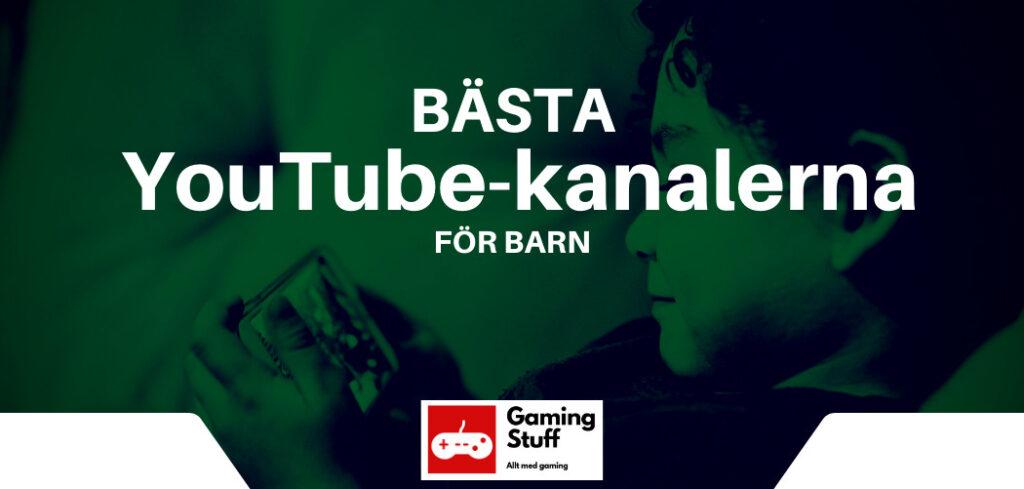 bästa youtubekanalerna för barn
